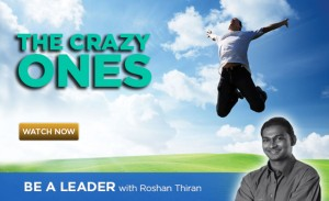 The Crazy Ones - Be a Leader